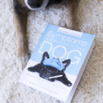 Book Review:  Symptoms To Watch For In Your Dog
