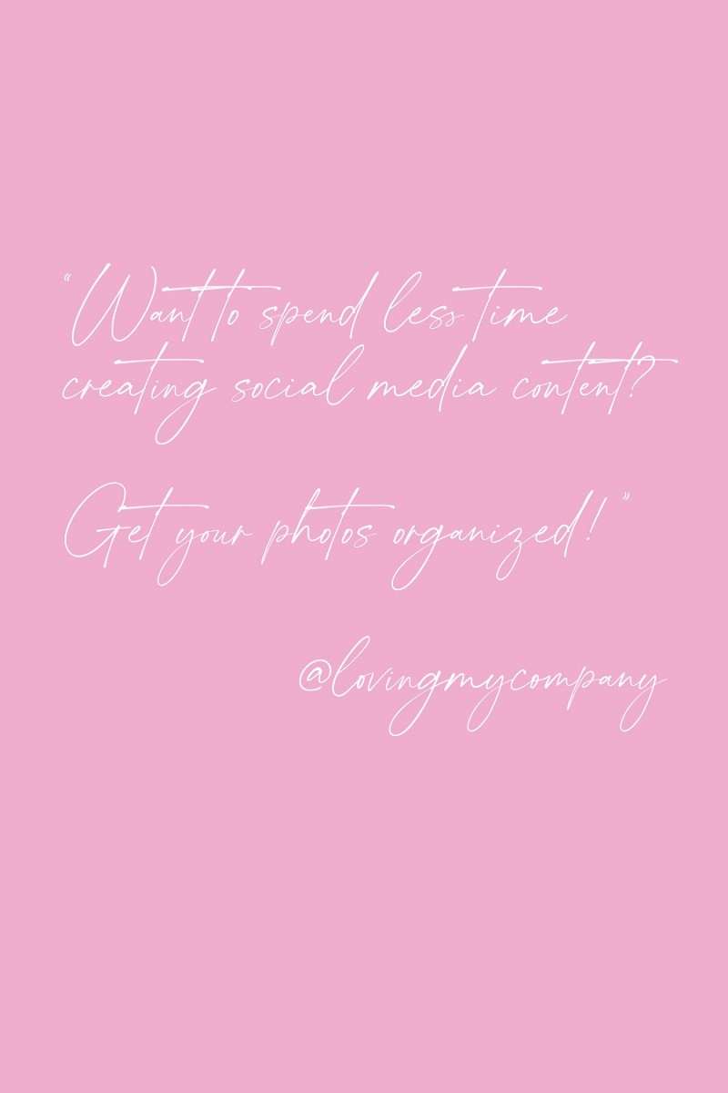 Get Your Photos Organized in 5 Easy Steps! Loving My Company